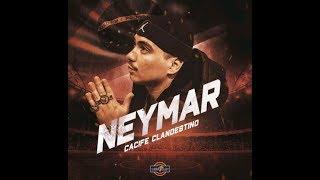 cacife clandestino neymar videoclipeoficial medellín records