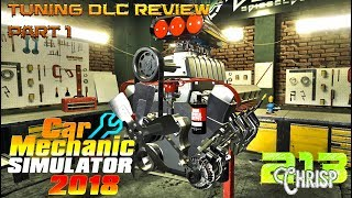 Car Mechanic Simulator 2018 | Tuning DLC review part 1