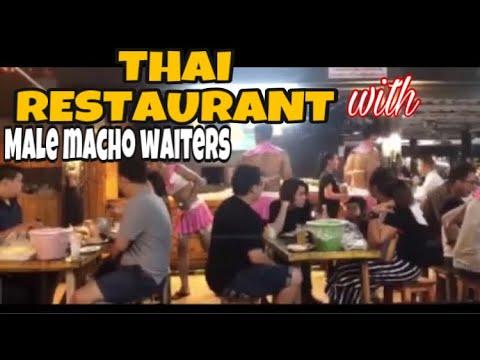 Thai restaurant with male macho waiters | Thailand | part 1