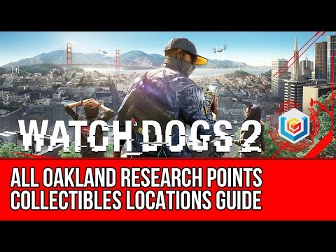 Watch Dogs 2 All Oakland Research Points Collectibles Locations Guide