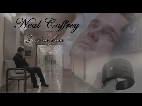 Neal Caffrey || You're free...