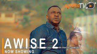 Awise 2 Latest Yoruba Movie 2021 Drama Starring Odunlade Adekola  Wunmi Ajiboye  Ireti Osayemi