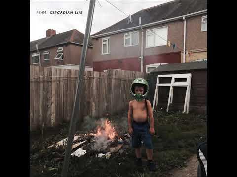 FEHM - Circadian Life [Full Album]