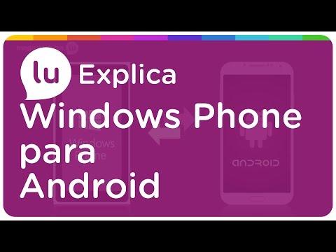 Como mudar de Windows Phone para Android