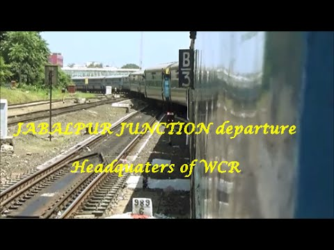 Departure from JABALPUR JUNCTION(Headquarters of WCR)..Indian Railways!!