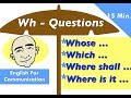 Wh - Questions: whose, which, where   15 Minutes Video - 3   English For Communication - ESL
