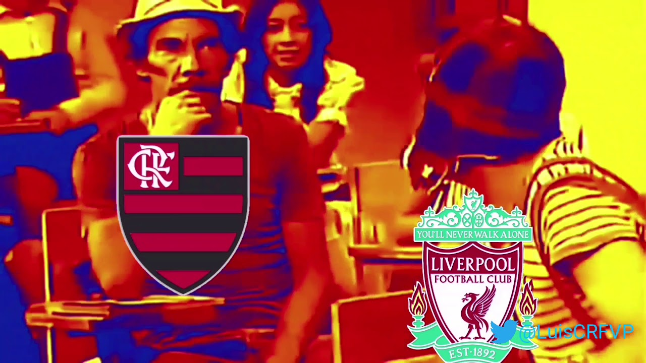 Flamengo X Liverpool Meme Do Chaves