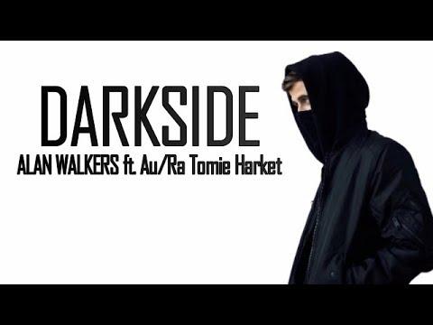 Alan Walker - Darkside   feat AuRa & Tomine Harket