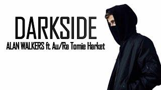 Baixar Alan Walker - Darkside (Lyrics Video) feat. Au/Ra & Tomine Harket