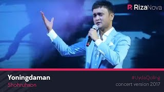 Shohruhxon - Yoningdaman (concert version 2017)