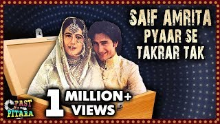 Saif Ali Khan And Amrita SIngh's Love Story - THE REAL TRUTH | Past Ka Pitara