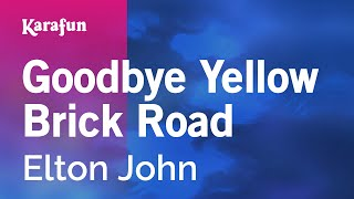 Karaoke Goodbye Yellow Brick Road - Elton John *