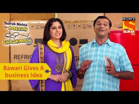 Your Favorite Character | Bawari Gives A Business Idea | Taarak Mehta Ka Ooltah Chashmah