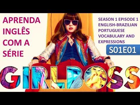 Download APRENDA INGLÊS COM SÉRIES - GIRLBOSS S01E01 VOCABULÁRIO E EXPRESSÕES EM INGLÊS