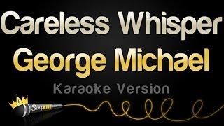 Скачать George Michael Careless Whisper Karaoke Version