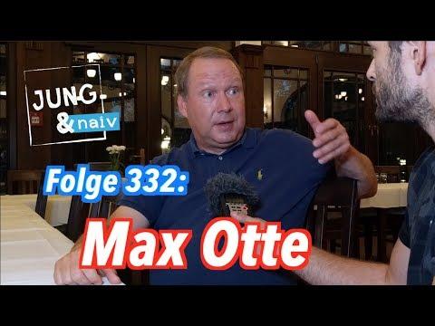 Max Otte - Jung & Naiv: Folge 332