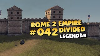total war rome ii empire divided legendär rom 👑 042 lets playgameplaydeutsch