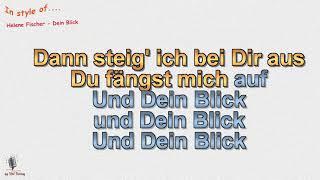 Helene Fischer - Dein Blick - Instrumental und Karaoke mit Chor