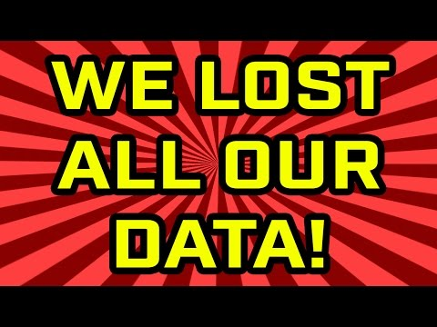 We Lost All Our Data!