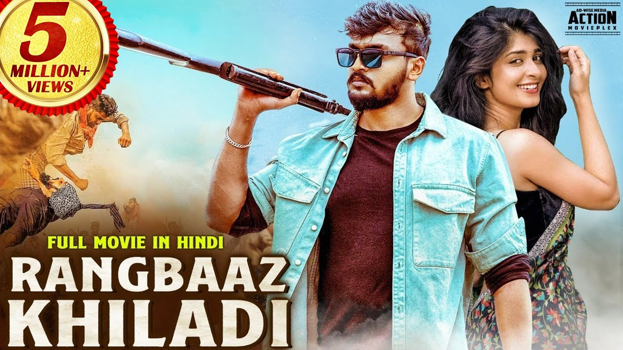 RANGBAAZ KHILADI - Full Movie Hindi Dubbed | Superhit Hindi Dubbed Full Action Romantic Movie