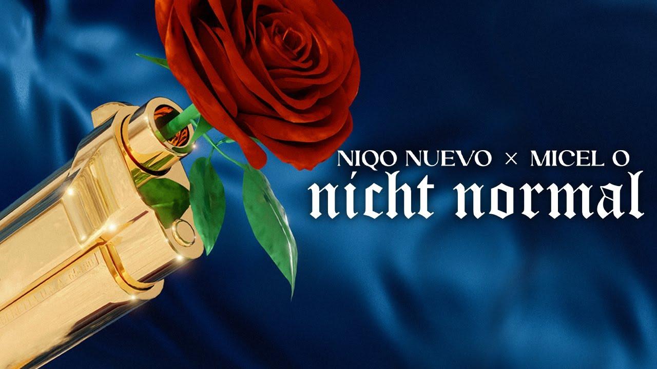 Niqo Nuevo X  Micel O - Nicht Normal (prod by Adipe)