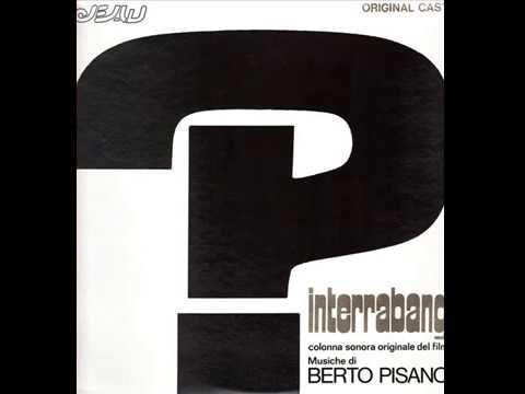 Berto Pisano – Interrabang - Colonna Sonora Originale Del Film