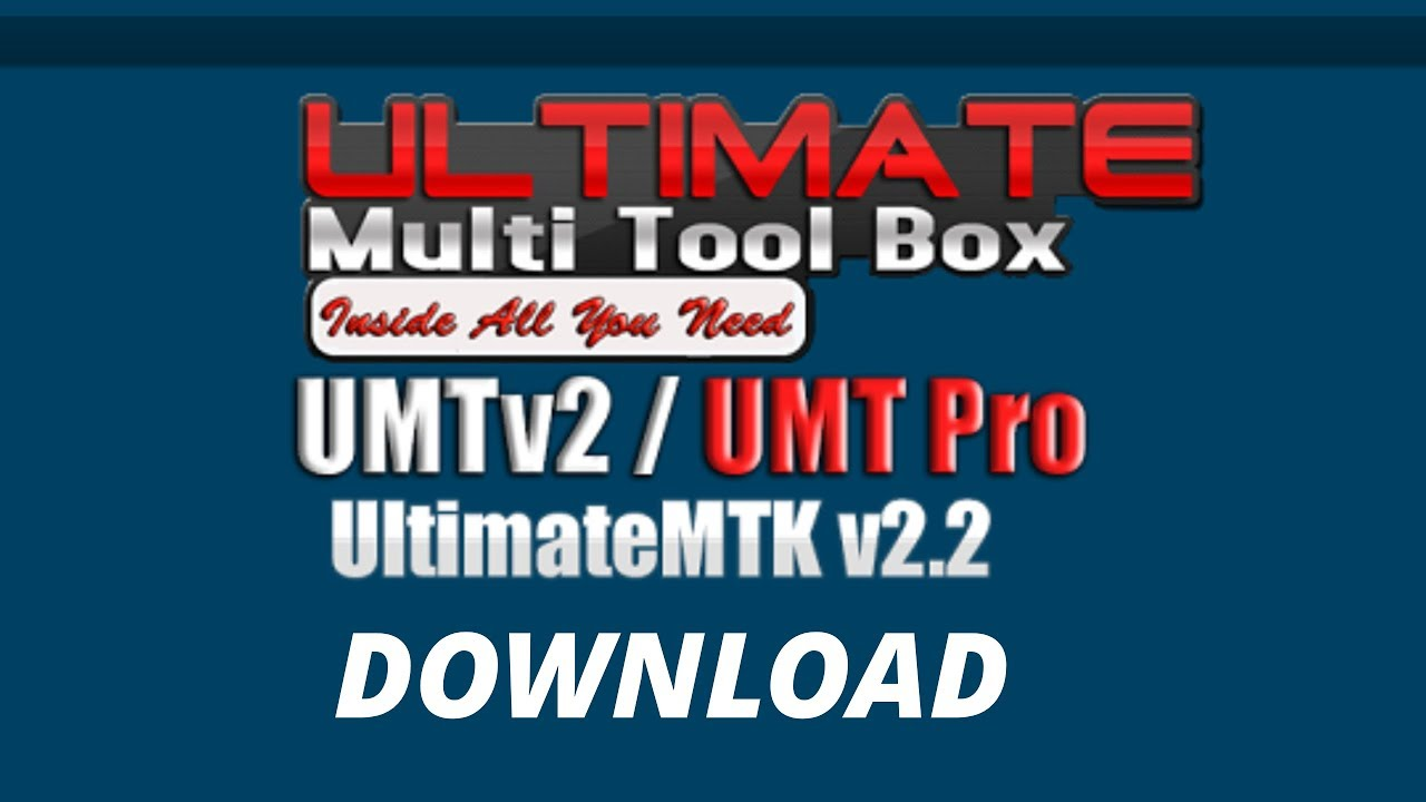 UMTv2 / UMTPro - UltimateMTK v2 2 Released