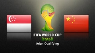 Video Singapore Vs China PR: 2014 FIFA World Cup Asian Qualifiers - (Round 3, Match Day 5) download MP3, 3GP, MP4, WEBM, AVI, FLV Desember 2017