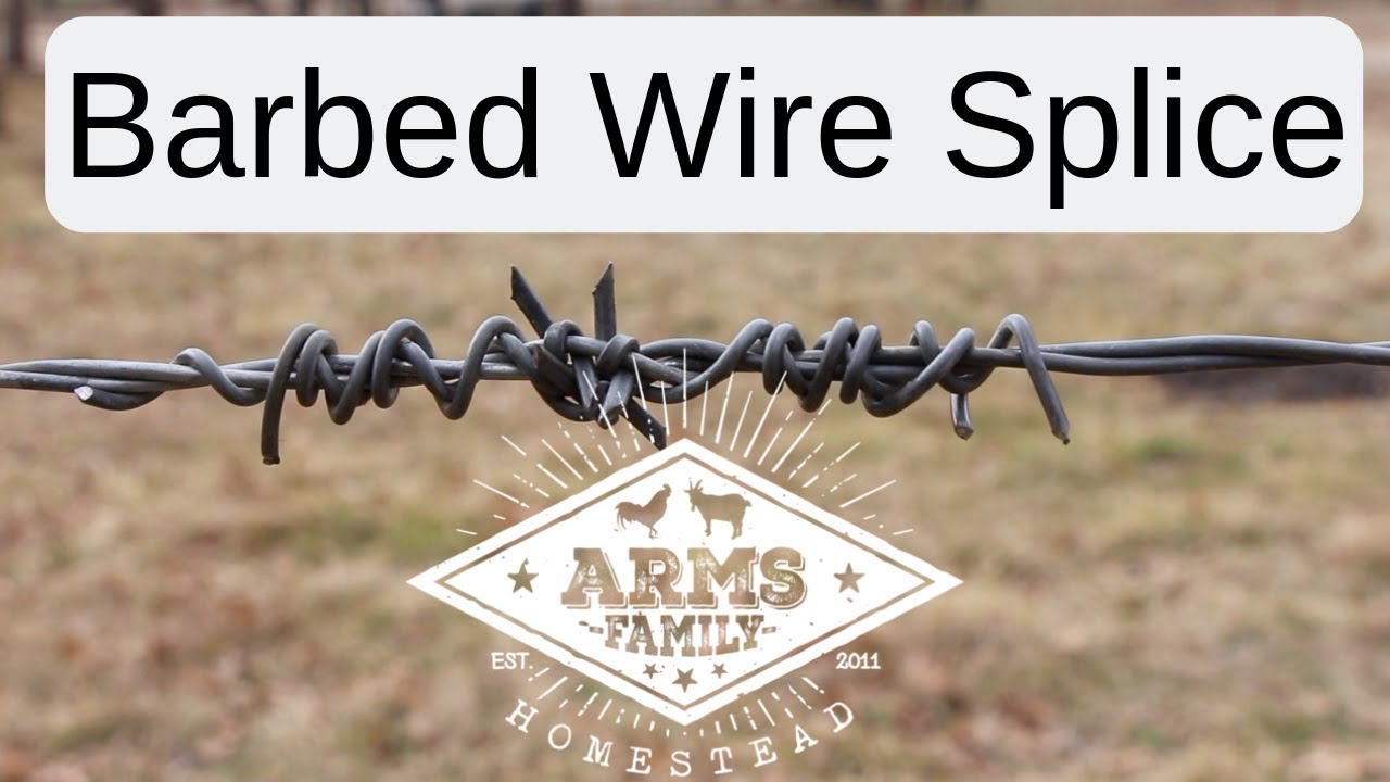 How to Splice Barbed Wire - YouTube
