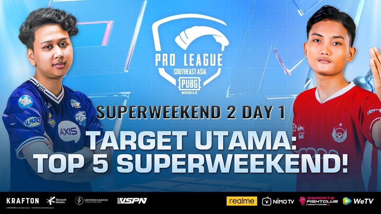 PMPL SEA Championship S4 | Superweekend 2 Day 1 | TARGET UTAMA MASUK TOP 5 SUPERWEEKEND 2