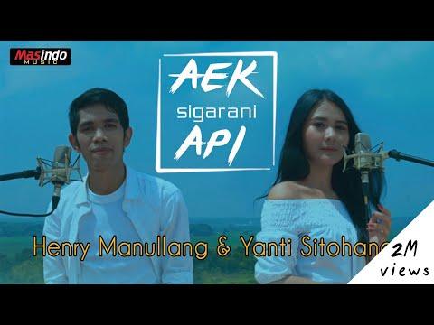Lirik Lagu Aek Sigarani Api Henry Manullang & Yanti Sitohang