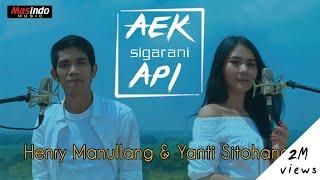 Download lagu Aek Sigarani Api Henry ManullangYanti Sitohang MP3