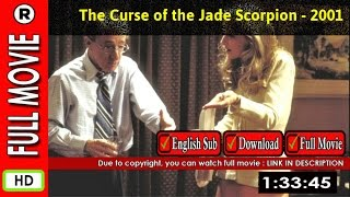 Watch Online : The Curse of the Jade Scorpion (2001)