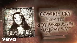 Rudy Parris - Cowboy Cry (Lyric Video)