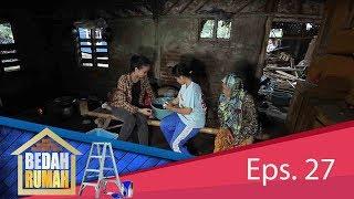 Rugi Besar Karena Pesanan Gagal! Ini Yang Di Lakukan Nenek Suhayah | BEDAH RUMAH EPS.27 (2/4)