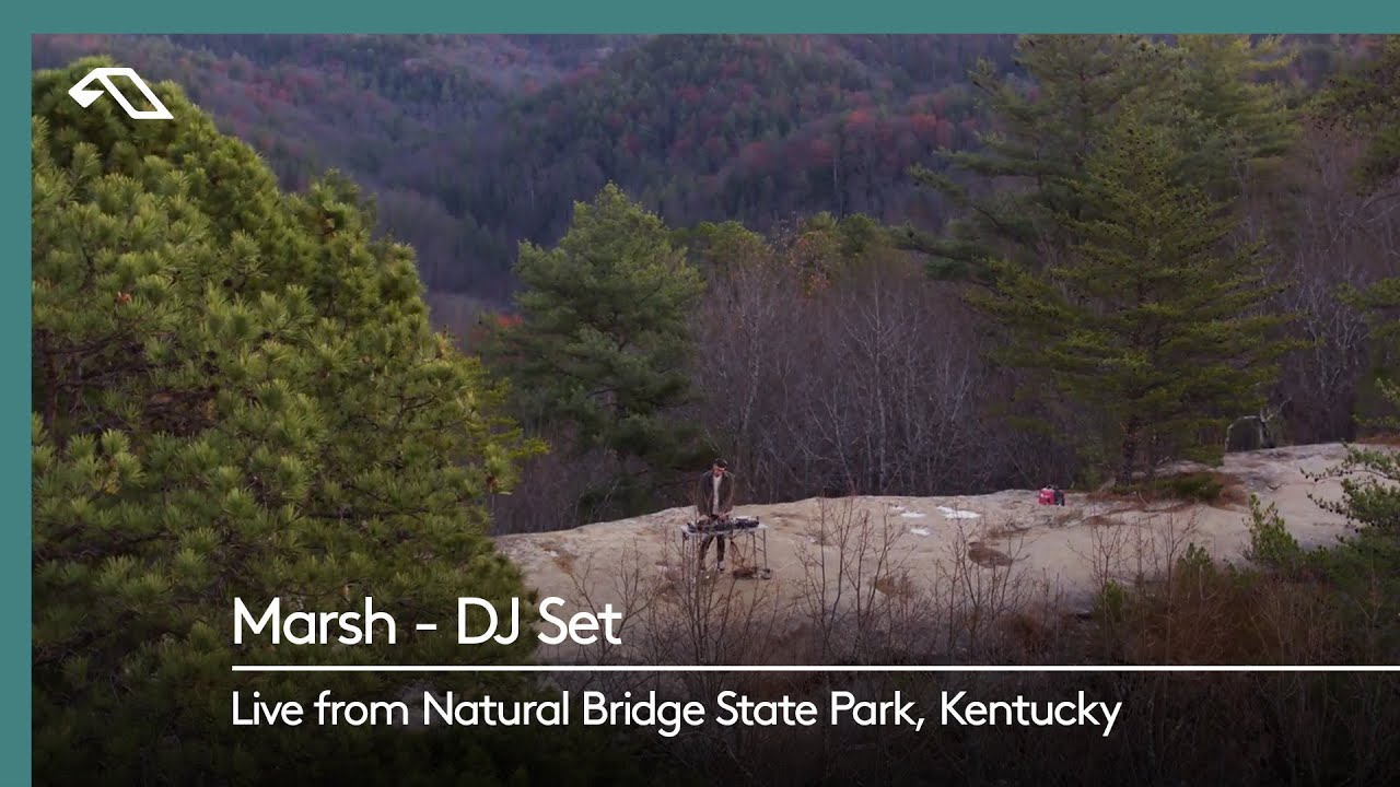Marsh - DJ Set (Live from Natural Bridge State Park, Kentucky)