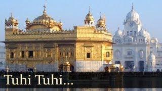 Tuhi Tuhi | Gurbani | Kirtan | Shabad Gurbani | Punjabi Devotional | Non Stop Kirtan