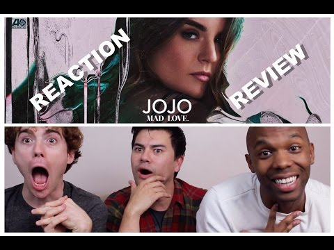 JoJo - Mad Love. - Reaction/Review