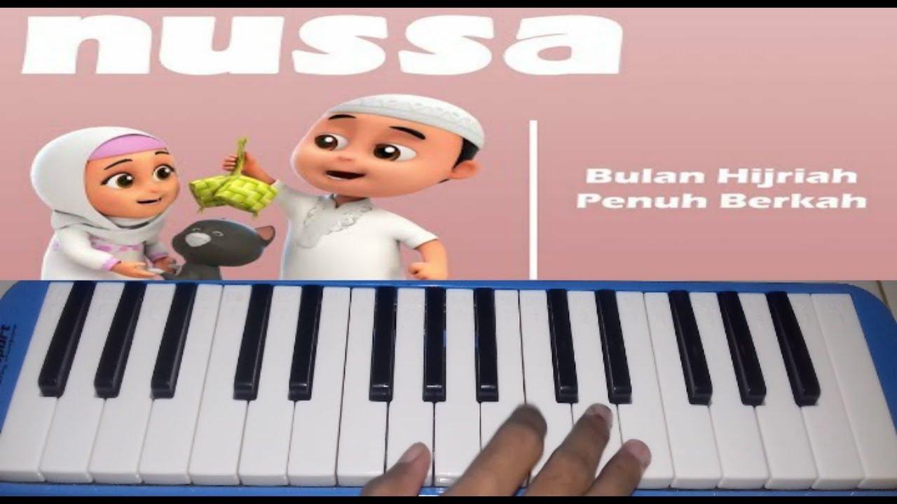 NUSSA & RARA   Bulan Hijriah Penuh Berkah ~~ Pianika Cover   Tika Dewi  Indriani