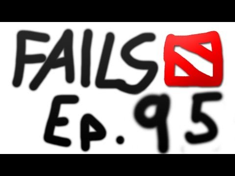 Dota 2 Fails of the Week - Ep. 95