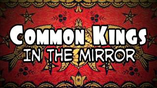 Watch Common Kings In The Mirror video