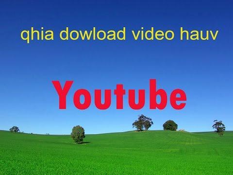 qhia dowload video hauv youtube