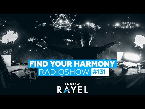 Andrew Rayel - Find Your Harmony Radioshow #131