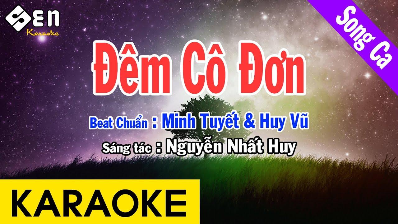 Karaoke Đêm Cô Đơn Song Ca Nhạc Sống - Beat Chuẩn Minh Tuyết & Huy Vũ