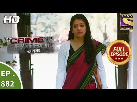 Crime Patrol - Ep 882 - Full Episode - 30th December, 2017