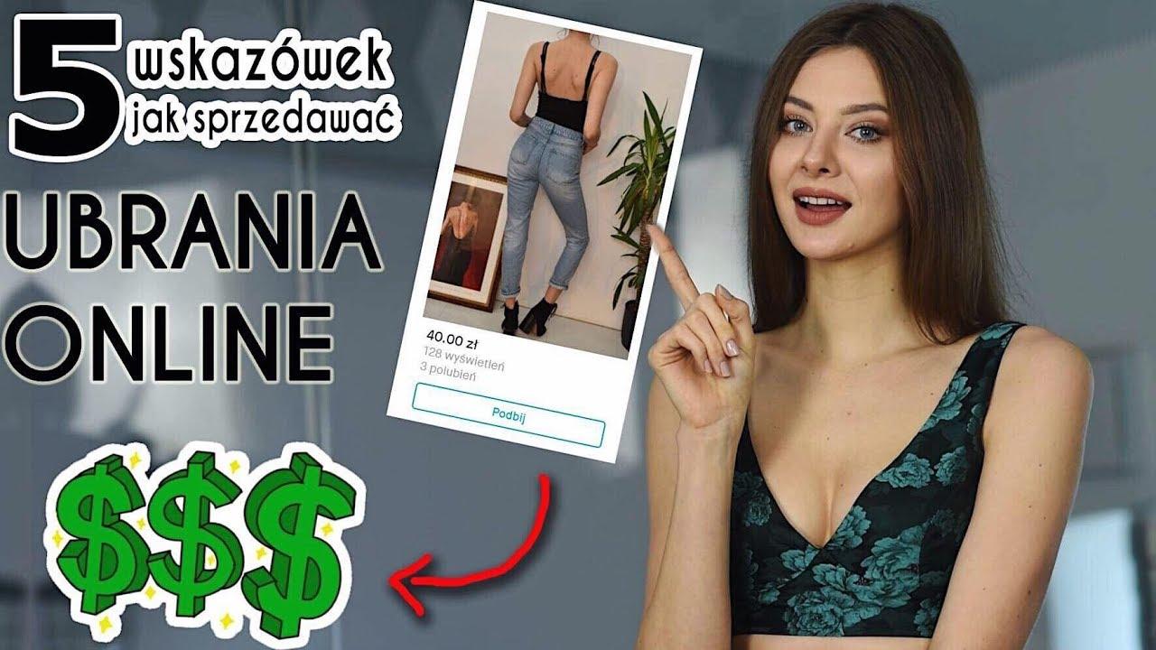 5 Wskazowek Jak Sprzedawac Ubrania Online Youtube