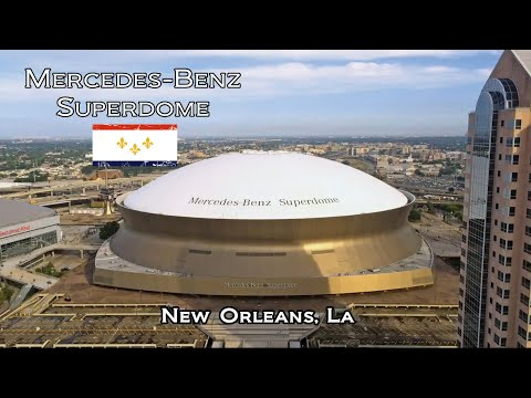 Mercedes Benz Superdome, New Orleans, LA
