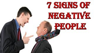 seven signs of negative people | latest survey  2017