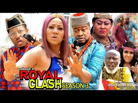 Download ROYAL CLASH SEASON 3 - (New Trending Movie) 2021 Latest Nigerian Nollywood Movie Full HD