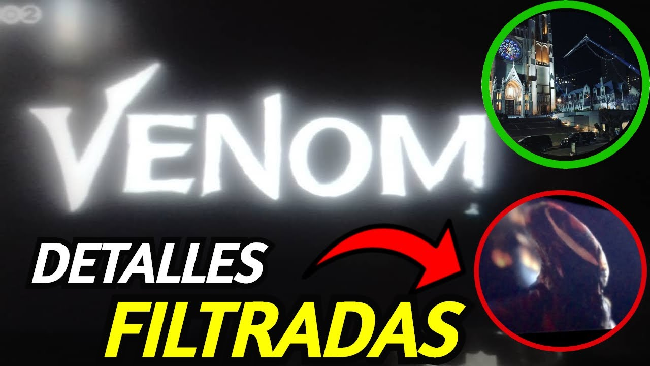 ¡Venom 2 Carnage!, Nuevas Imágenes Filtradas de Venom 2 , Spider-Man: Miles Morales, Teorias Frikis.
